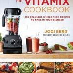 Jodi Berg Vitamix Cookbook
