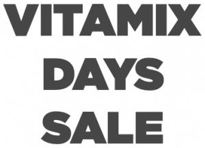 Vitamix Days Sale